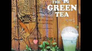 Love Is Magic - The Green Tea