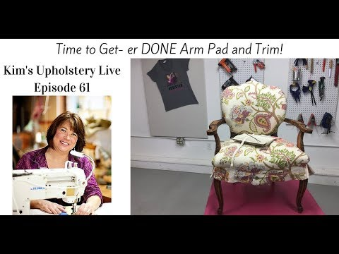 Kim's Upholstery Live Episode 61