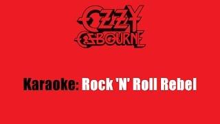 Karaoke: Ozzy Osbourne / Rock 'N' Roll Rebel
