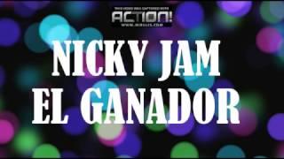 Nicky Jam - El Ganador (Letra)