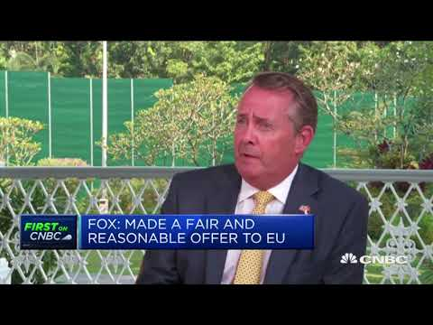 UK doesn't want 'no deal' Brexit, Liam Fox says | Street Signs Europe