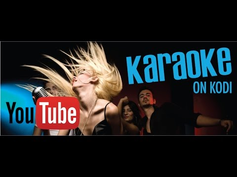 How To Get YouTube Karaoke Addon For Kodi 2016-2017