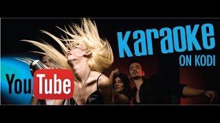 How To Get YouTube Karaoke Addon For Kodi 2016-2017