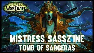 Video Mistress Sassz'ine - Tomb of Sargeras - 7.2 PTR - FATBOSS download MP3, 3GP, MP4, WEBM, AVI, FLV Juli 2017