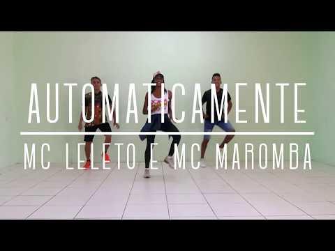 Automaticamente - MC Leléto e MC Maromba - Coreografia   NPDance