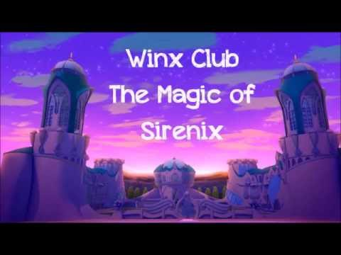 Winx Club - The Magic of Sirenix w/lyrics