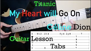 My Heart Will Go On (Titanic Theme) - Céline Dion w/ON SCREEN TABS -  Chords Intro Melody Tutorial
