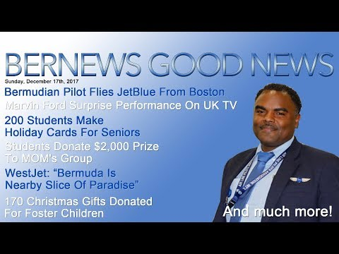 "Bernews ""Good News"" Sunday Spotlight, December 17, 2017"