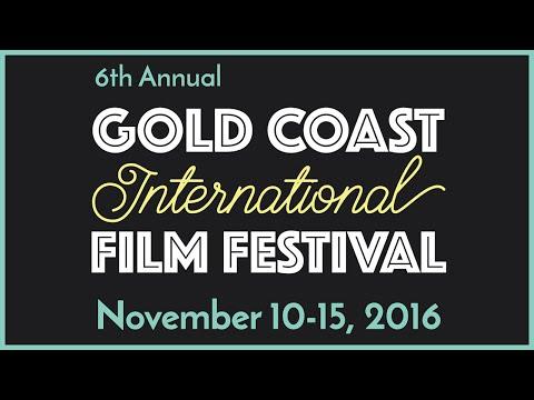 Gold Coast Int'l Film Festival 2016 trailer