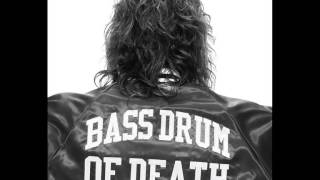 bass drum of death everything s the same