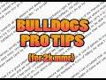Bulldogs Pro Tips For a 2kMMR Redditor