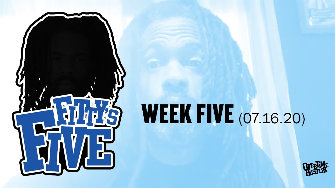 """""""Fitty's Five"""" (Week 5) Hosted by Fitty The Ceaser"""