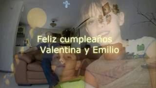 Feliz cumpleaños para Valentina y Emilio