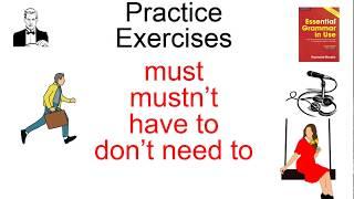 ПРАКТИКА упражнения Модальные MUST MUSTN'T HAVE TO / DON'T NEED TO