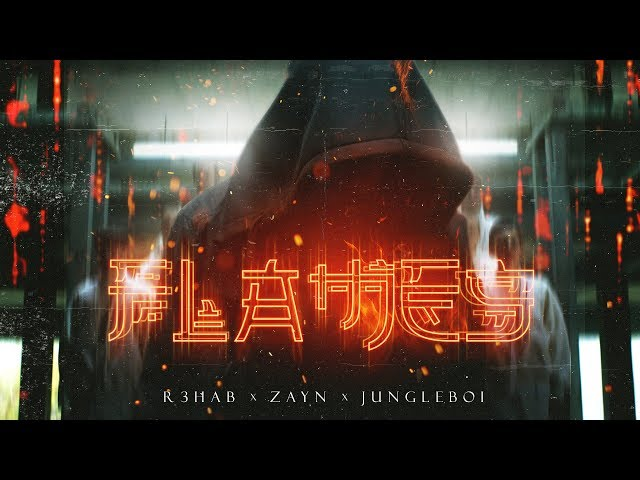 R3HAB & ZAYN & Jungleboi - Flames (Lyric Video)