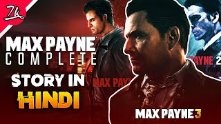 Complete Story of Max Payne in Hindi (1,2,3)