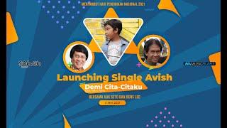 Launching Single AVISH - Demi Cita-Citaku