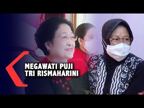 Megawati Puji Risma: Betul-Betul Saya Salut!