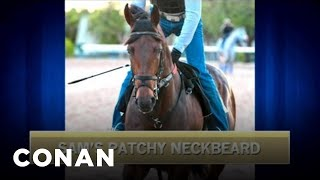 Terrible Kentucky Derby Horse Names - CONAN on TBS