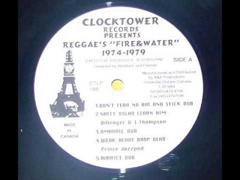 Linval Thompson & Dillinger ~ Natty Dread Learn Him Ext. Mix (Clocktower) Dubwise Selecta