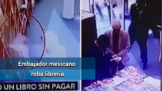 Ordenaron regresar a México al embajador acusado de robar un libro