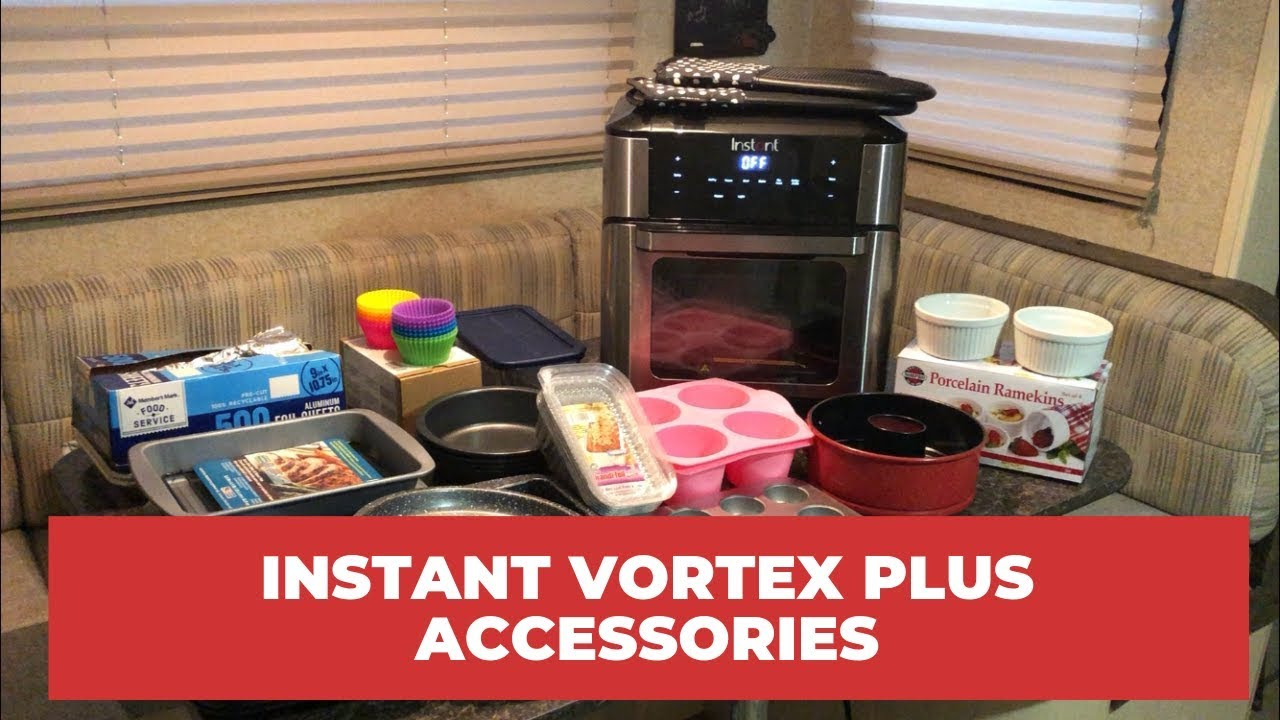 Accessories For The Instant Vortex Plus Air Fryer Oven Do They
