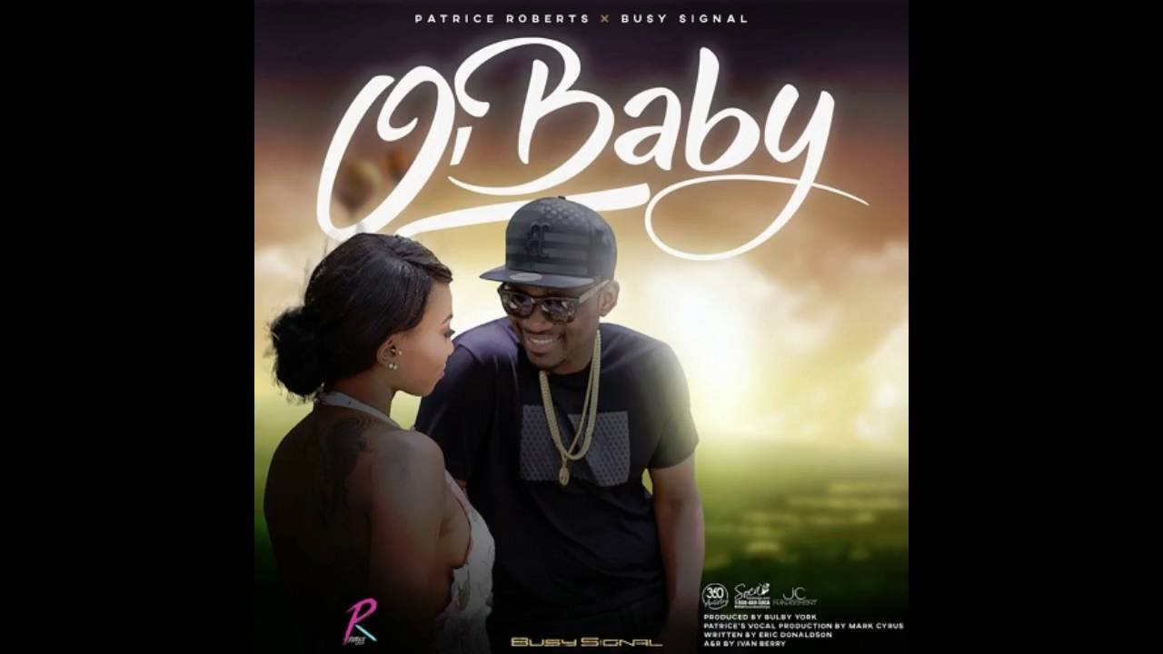Patrice Roberts feat Busy Signal - O' Baby - YouTube