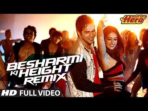Besharmi Ki Height (Remix) | Full Video Song | Main Tera Hero | Varun Dhawan, Ileana D'Cruz