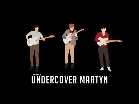 Undercover Martyn - Two Door Cinema Club ll Fan Made Lyrics