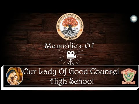 History of Our Lady Of Good Counsel High School | Sion |