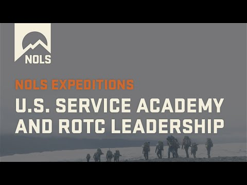 NOLS Custom Education | U.S. Service Academy And ROTC Leadership Expeditions
