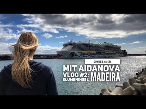 AIDA Vlog #2: Kanaren & Madeira mit AIDAnova - Die Blumeninsel Madeira