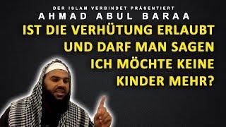 Ahmad Abul Baraa - Ist die Verhütung erlaubt?