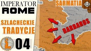 Witam Imigrantów! Co złego może się stać...  Imperator Rome  Sarmatia ⚔️ 04