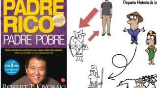 Padre Rico Padre Pobre Por Robert T. Kiyosaki - Resumen Animado