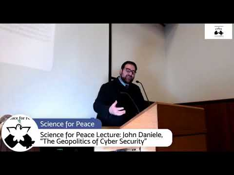 John Daniele on 'The Geopolitics of Cyber Security'