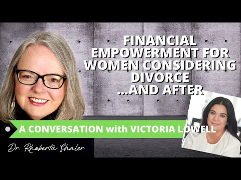 financial-empowerment-for-women-considering-divorce...and-after