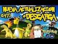HACK Pokemon GO en VIVO - NUEVA Actualizacion 0.47.1 con ROOT Y HACK? MEGA EVOLUCIONES EN VIVO