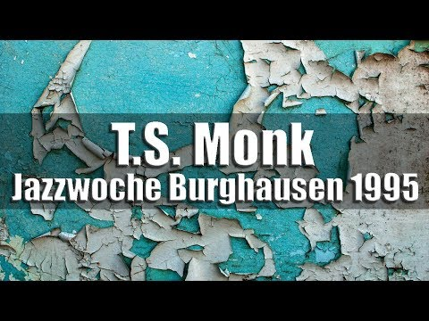 T.S. Monk Jr. Quintet - Jazzwoche Burghausen 1995