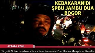 Download Video Kebakaran di Pom Bensin Jambu Dua Bogor - AURORA NEWS MP3 3GP MP4