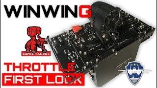 WINWING - SUPER TAURUS Throttle - First Look / Impressions - Stream Recap
