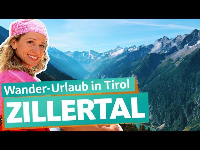 Zillertal – Wandern durch die österreichischen Alpen | WDR Reisen