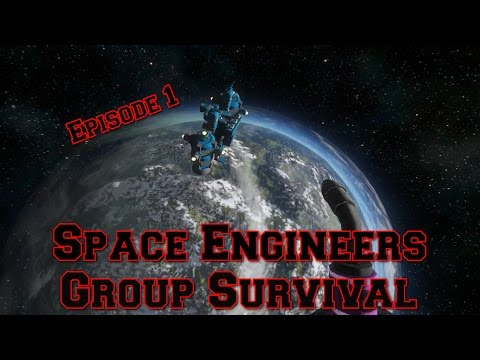 Space Engineers, Group Survival: Episode 1