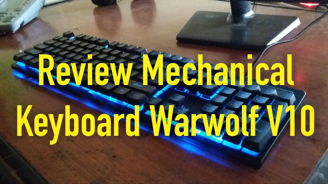 Review Mechanical Keyboard Warwolf V10 Youtube Keybiard