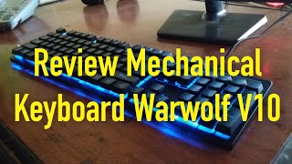 review mechanical keyboard warwolf v10