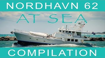 Nordhavn 62 at sea compilation