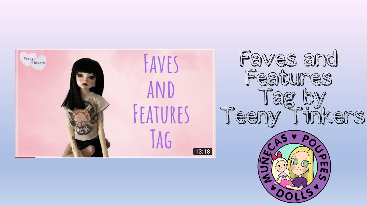 BJD Faves & Features Tag By Teeny Tinkers