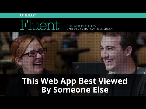 This Web App Best Viewed By Someone Else - Eric Meyer (Complex Spiral Consulting) keynote
