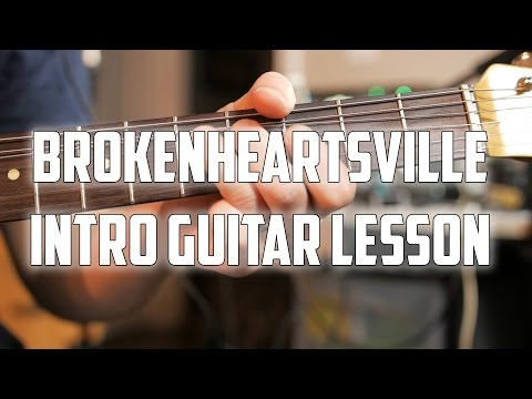 Brokenheartsville Intro Guitar Lesson