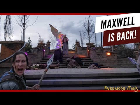 Maxwell Returns And Chaos Ensues: Caderyn, Faldo And Wen Weaver's Final Moments - Evermore Park